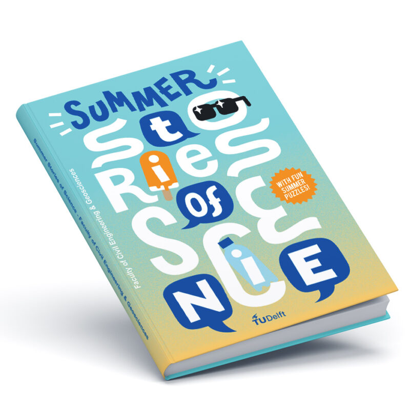 Summer Stories of Science / TU Delft